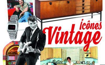 Hors série Antiquités Brocante : Icônes Vintage